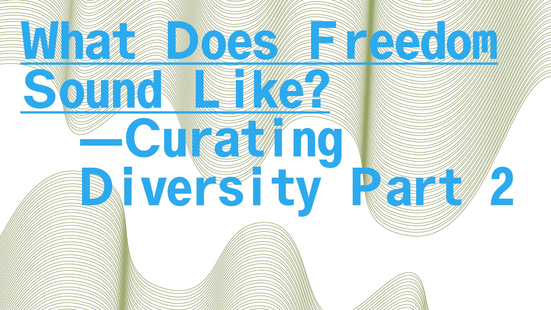 Curating Diversity symposium